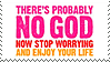 There's Probably No God stamp by Bourbons3