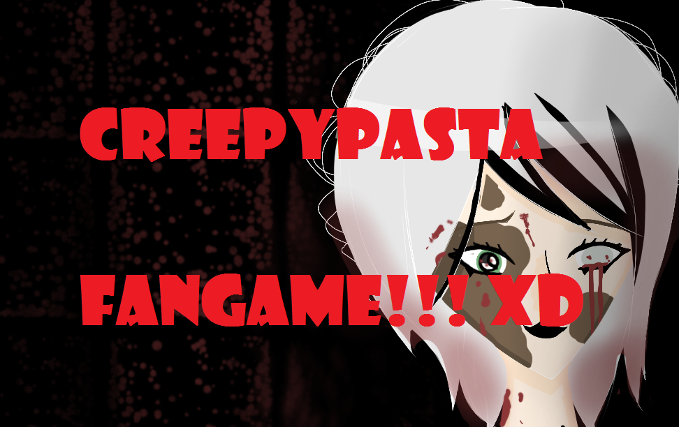 dating creepypasta Discuss scratch discussion home search discussion forums » show and tell i also would like to take some suggestions for any creepypasta characters to be in this.