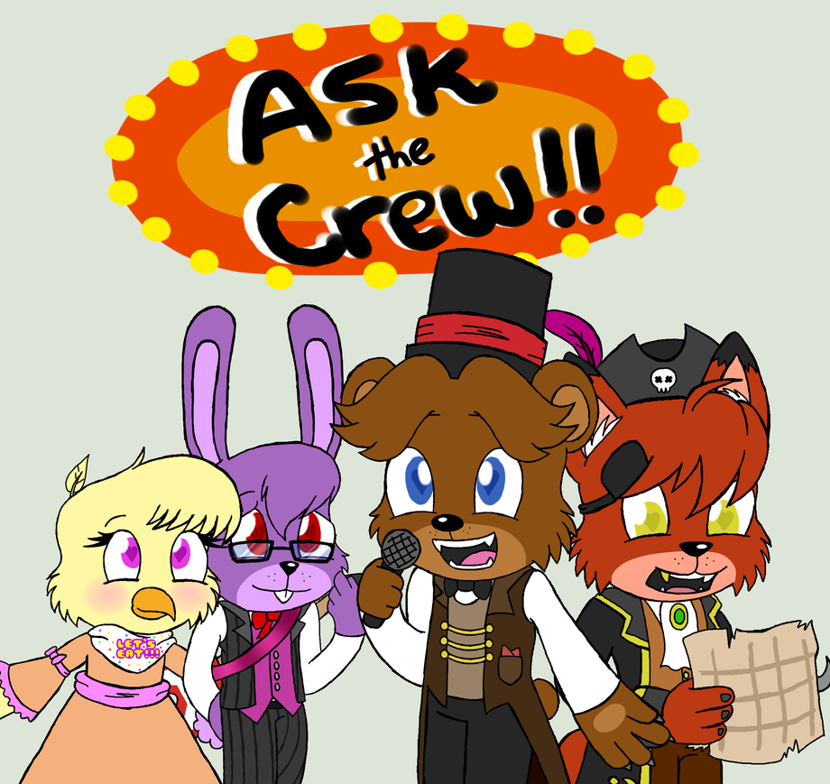 Ask the fnaf crew by that cute chicken on deviantart - Fnaf cute pictures ...