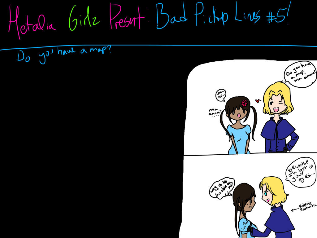 Hetalia girls present: Bad pickup lines #5 by Artmania1234