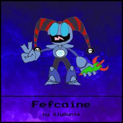 Bheuhaubith: Fefcaine by SlyDante