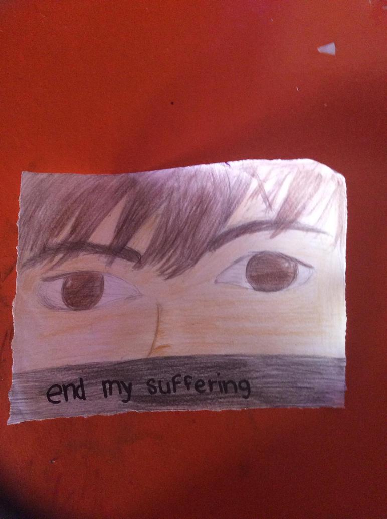 End My Suffering by RainbowDashMLP8