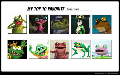 My Top 10 Frogs And Or Toads
