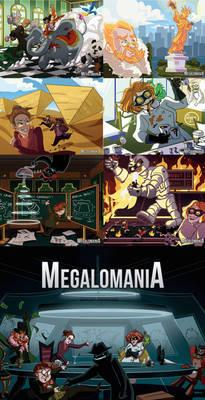 MEGALOMANIA.... Now on Kickstarter!
