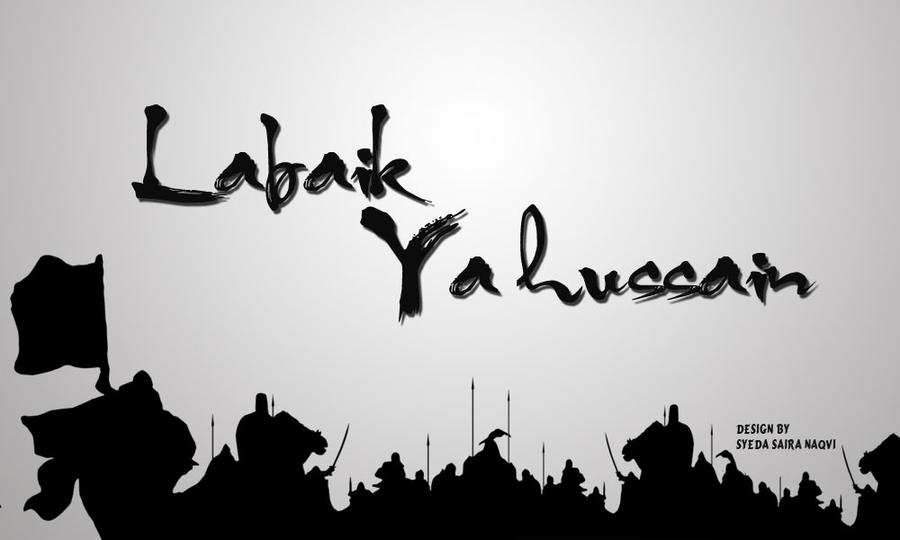 Ya Hussain Wallpapers 2013 Labaik Ya Hussain by