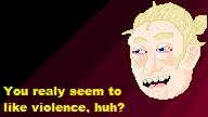 Violence huh by EdwardiusLaeserium