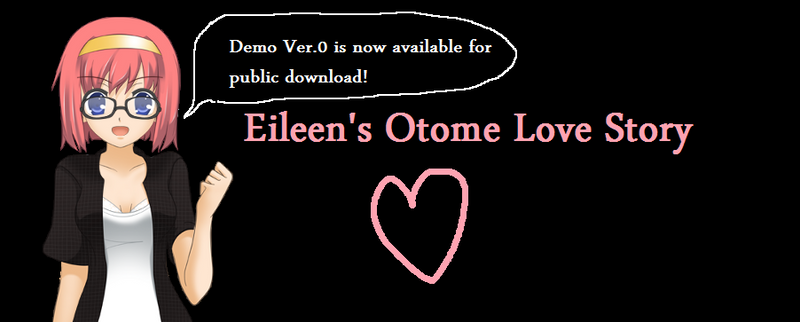 Eileen's (Otome) Love Story - Demo Zero! by kokorohane