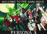 Persona 3 ~ Welcome to the dark hour