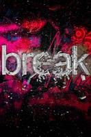 Break by MediaMilitia