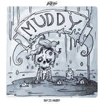 INKTOBER 2018 Day 23 - Muddy