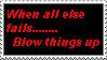 When all else fails.... by TehHeartlessNobody