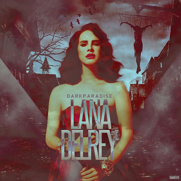 Lana Del Rey Dark Paradise By Dageve On Deviantart