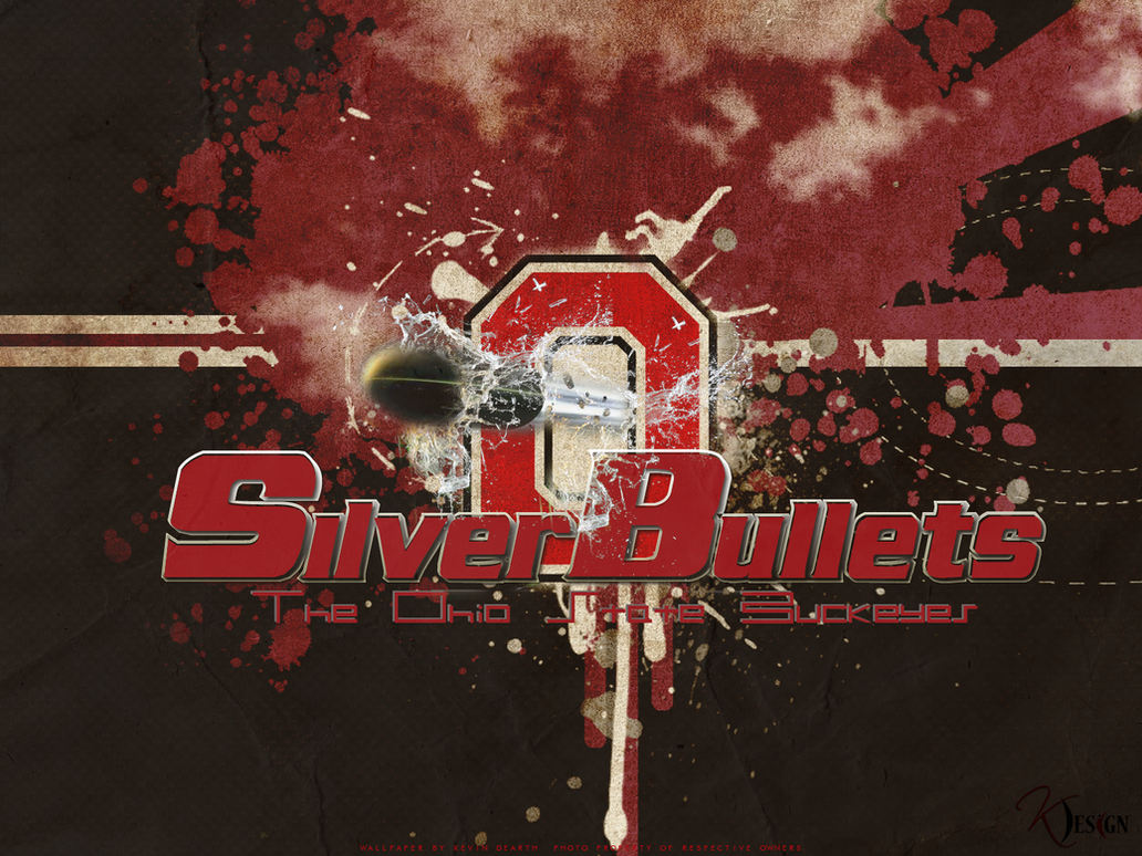 The Ohio State Buckeyes Silver Bullets Wallpaper By KevinsGraphics