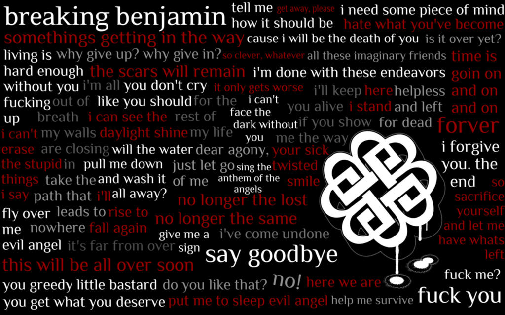 Breaking Benjamin Quotes by Fried-Tomato on DeviantArt