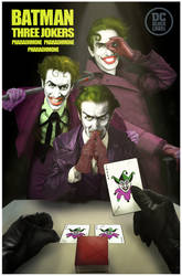 THREE JOKERS - Smile and the world smiles back ~ !