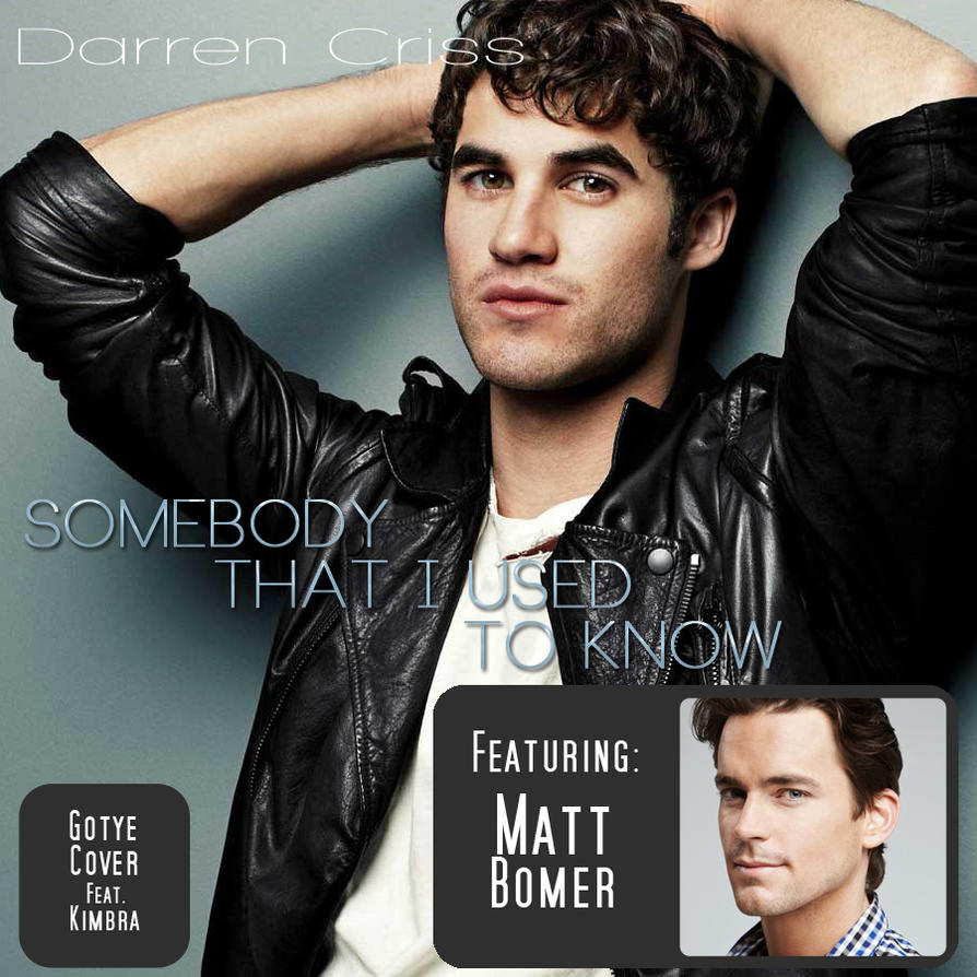 Glee cover: Somebody That I Used To Know CD Cover by ...