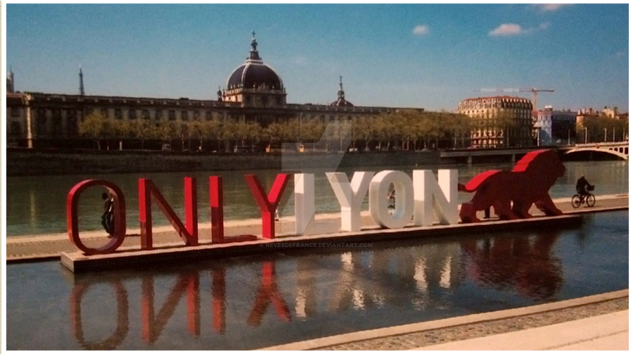 ONLY LYON by RevesdeFrance