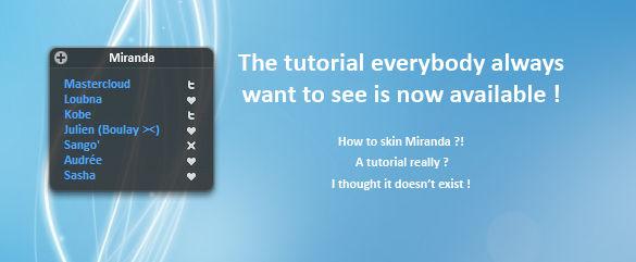 How to skin Miranda Tutorial.