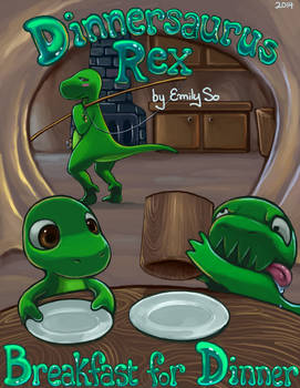 Dinnersaurus Rex: Breakfast for Dinner cover page
