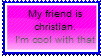 my friend is christian stamp by Official-Fallblossom