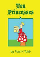 Ten Princesses by Someonelikemyself