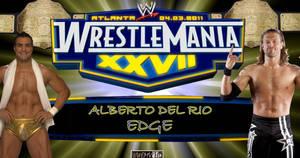 Alberto Del Rio vs Edge WM 27