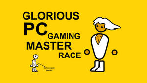 [Wallpaper] GLORIOUS PC GAMING MASTER RACE by AdmiralSerenity