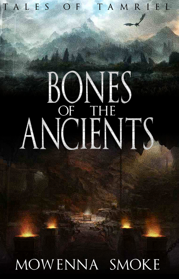 Tales of Tamriel - Bone's of the Ancients by The-Exus