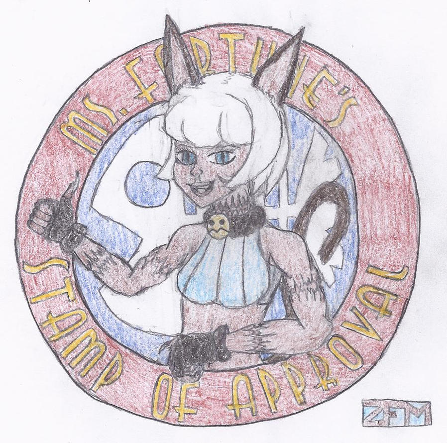 Ms. Fortune's Stamp Of Approval by Sigfriedofgaea