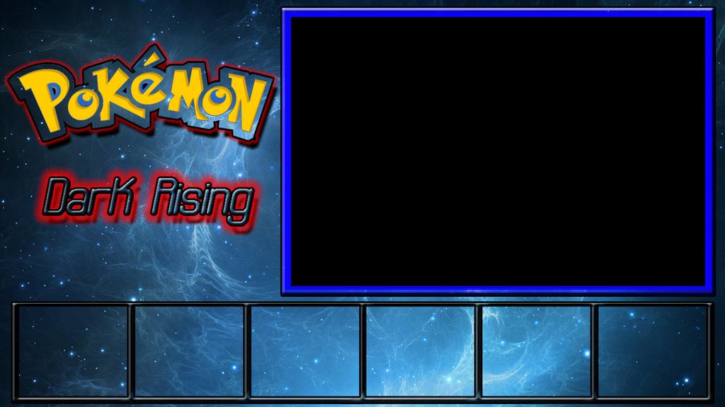 Free Pokemon Dark Rising Layout by OmegaAaronYT on DeviantArt: omegaaaronyt.deviantart.com/art/Free-Pokemon-Dark-Rising-Layout...
