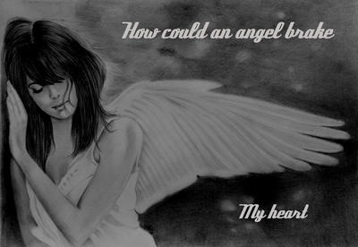 How Could An Angel Brake My Heart