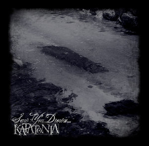 Saw You Drown by Honcuk by katatonia-fans