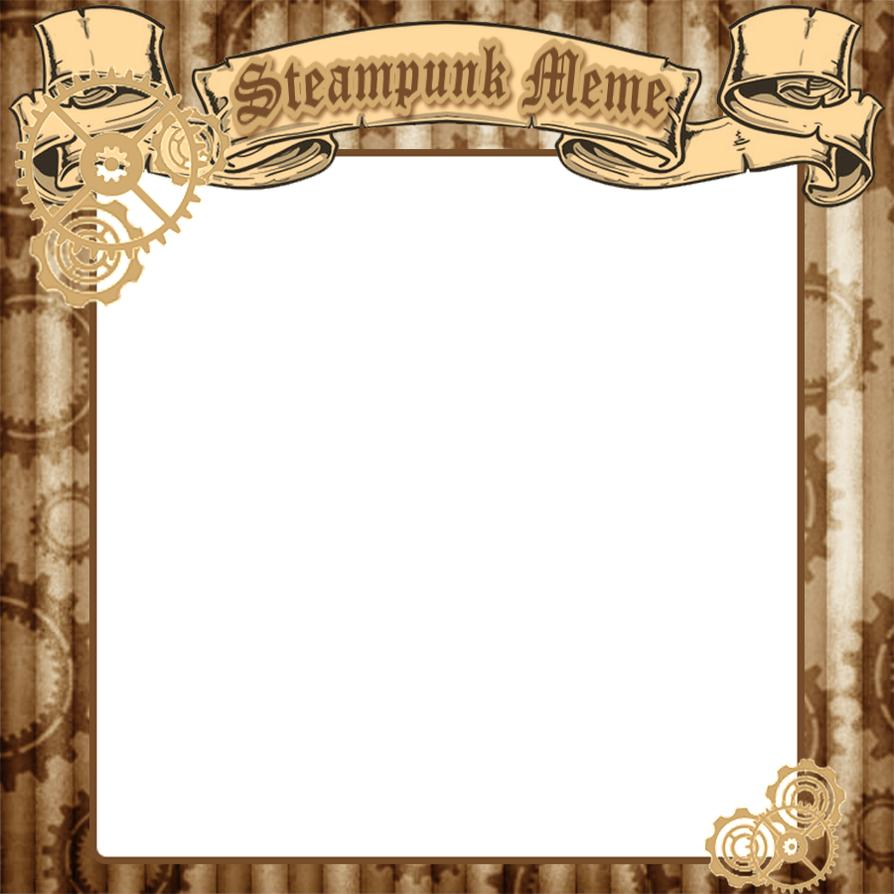 Steampunk Meme by VanillatheNeko on DeviantArt