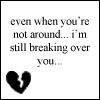 breaking by brok3nsoul