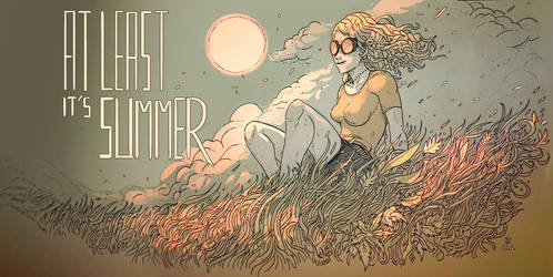 At least it's summer by Fealasy