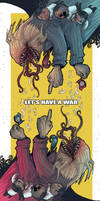 Let's have a war. by Fealasy