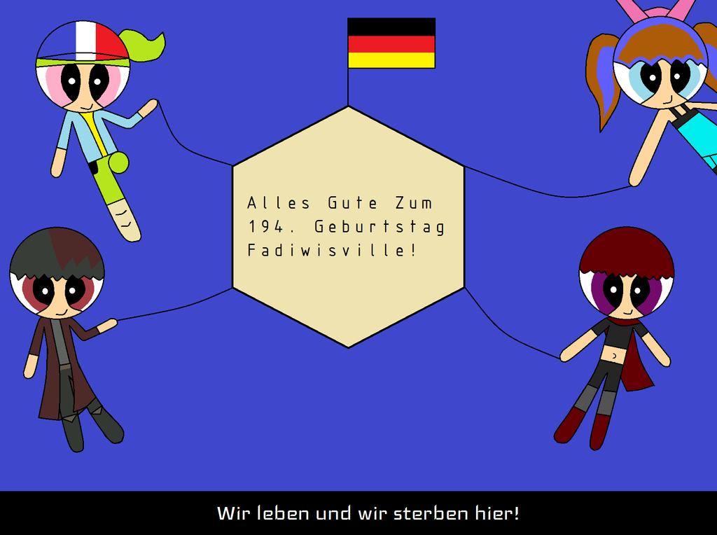 Fadiwisville's Birthday - Deutschland by Oscargreget