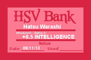 Bank Note - Hatsu, Who Dunnit Battle 3 by Wolffie12