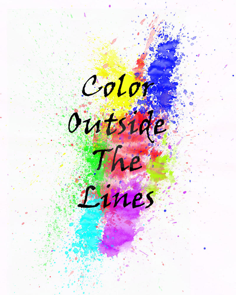 Color Outside The Lines By Majorpayne11