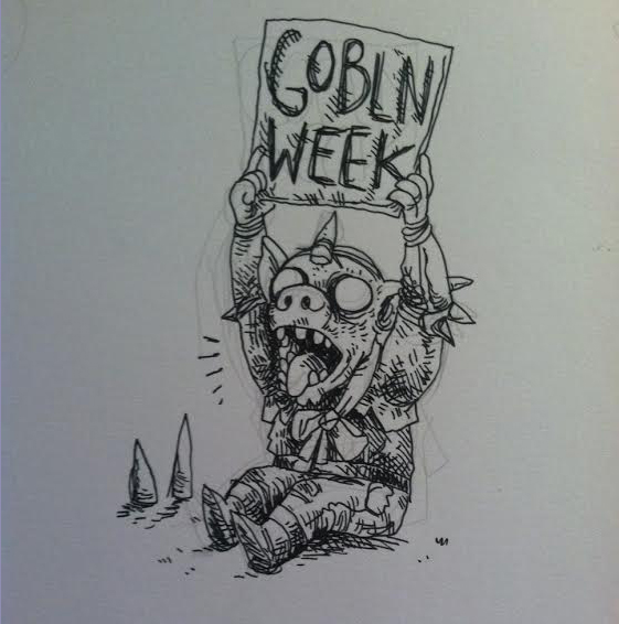 goblin week is nigh by devilevn