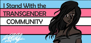 I Stand With the Trans Community
