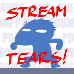 Stream Tears~