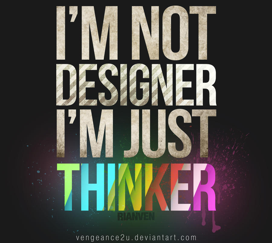 i  m just thinker by vengeance2u d35awn7 Text Art + Typography Inspiration For 2011