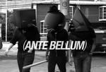 Ante bellum.