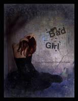 Bad Girl by Healersmoon