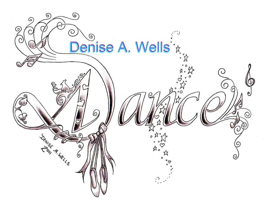 dance tattoo by denise by deniseawells on deviantart. Black Bedroom Furniture Sets. Home Design Ideas