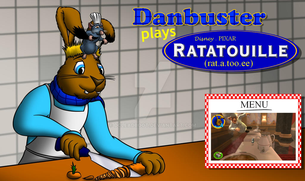 Danbuster Plays - Ratatouille Title Card by DCLeadboot