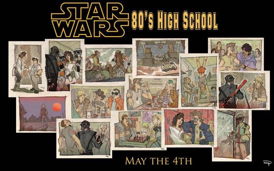 MAY THE 4th - Star Wars 80's High School