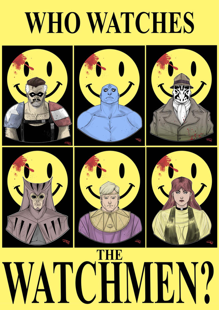 Who watches the Watchmen? by DenisM79