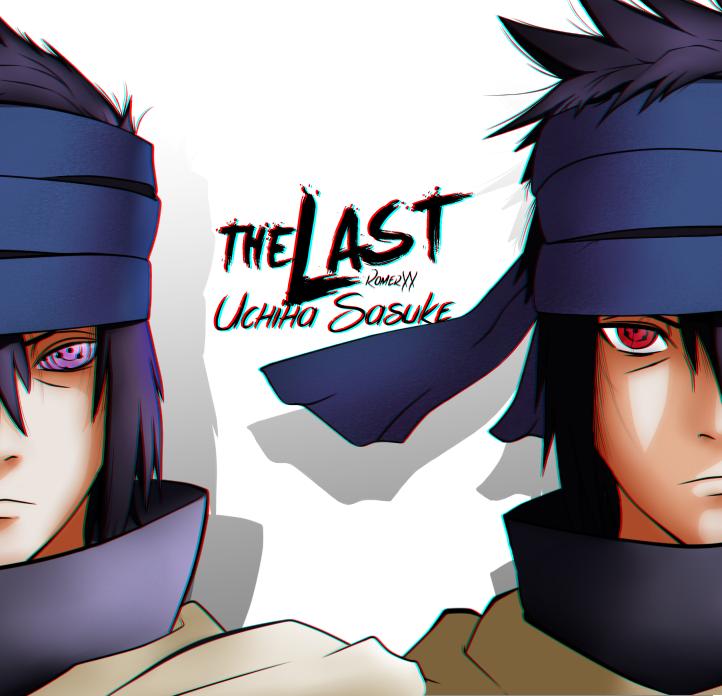 Uchiha Sasuke -THE LAST by romerskixx